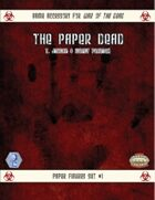 War of the Dead: The Paper Dead