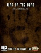 War of the Dead: Chapter Two (Week 2)