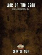 War of the Dead: Chapter Two (Print Edition)