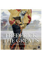 Frederick the Great's Instructions to His Generals