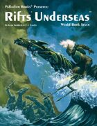 Rifts® World Book Seven: Underseas