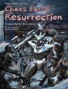 Chaos Earth® Resurrection™