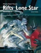 Rifts® World Book 13: Lone Star™