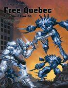 Rifts® World Book 22: Free Quebec™