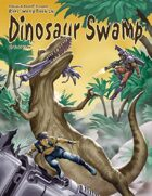 Rifts® World Book 26: Dinosaur Swamp™