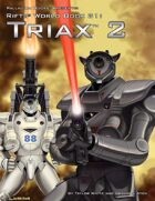 Rifts® World Book 31: Triax™ 2