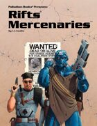 Rifts® Mercenaries