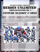 Heroes Unlimited™ Paper Miniatures 1: Century Station™ C-SWAT