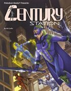 Century Station™ for Heroes Unlimited™ 2nd Edition