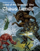 PFRPG 14: Land of the Damned™ One: Chaos Lands™, for Palladium Fantasy RPG® 2nd Edition