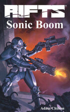 Rifts® Sonic Boom™