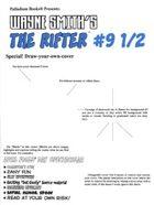 The Rifter® #9 1/2