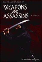 Weapons & Assassins