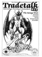 Tradetalk # 15 - The Savage West