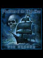 Phantoms of the High Seas