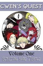 Cwen\'s Quest: Vol 1