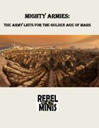 Mighty Armies: Army Lists for the Golden Age of Mars