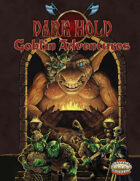 Dark Hold Goblin Adventures