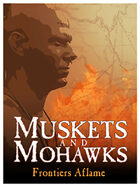 Muskets & Mohawks