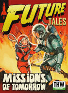 Future Tales: Missions of Tomorrow