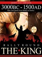 Rally Round The King: 3000BC- 1500AD