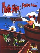 Plastic Ships and Fuzzy Men