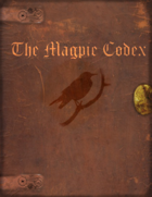 Magpie Codex RPG - Core Rule Book Reference PDF's