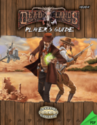 Deadlands Reloaded: Player's Guide Explorer's Edition