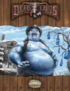 Deadlands Reloaded: Guess Who's Coming to Donner?