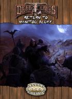 Deadlands Reloaded: Return to Manitou Bluff