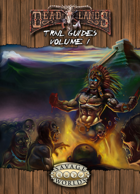 Deadlands Reloaded: Trail Guides, Volume 1