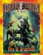 Deadlands Classic: Fire & Brimstone