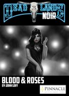 Deadlands Noir: Blood and Roses