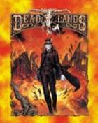 Deadlands Classic: Boomtowns