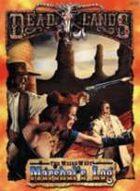 Deadlands Classic: Marshal's Log