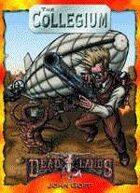 Deadlands Classic: The Collegium