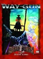Deadlands D20: Way of the Gun
