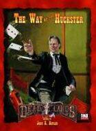 Deadlands D20: Way of the Huckster