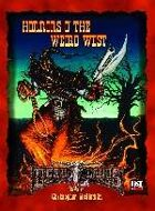Deadlands D20: Horrors of the Weird West