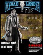 Deadlands Noir Combat Maps: Cemetery