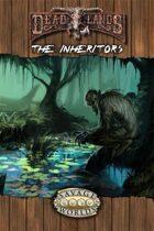 Deadlands Reloaded: The Inheritors