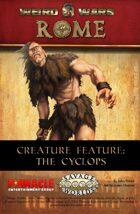 Weird Wars Rome: Cyclops
