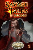 Savage Tales of Horror: Volume 1