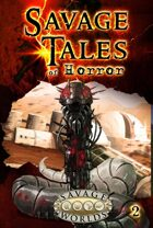 Savage Tales of Horror: Volume 2