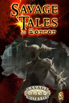 Savage Tales of Horror: Volume 3
