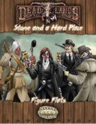 Deadlands Reloaded: Stone and a Hard Place Figure Flats