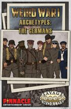 Weird War I: German Archetypes