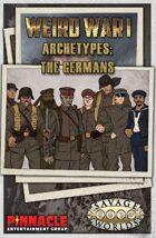 Weird War I: German Archetypes