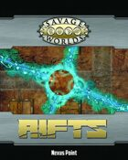 Savage Rifts: Nexus Point Combat Map
