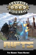 Savage Rifts: Garnet Town Gambit (SWADE Edition)